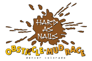 Colorado Mud Run - Hard as Nails Mud Obstacle Race Westminister, Colorado